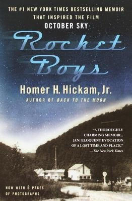 [(Rocket Boys: A Memoir )] [Author: Homer H Hickam] [Jul-2007]