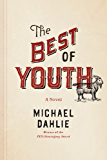 The Best of Youth: A Novel