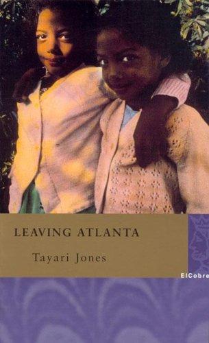 Book cover from Leaving Atlanta (Perfidos E Iluminadas) (Spanish Edition) by Tayari Jones
