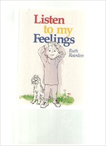Listen to My Feelings: Ruth Reardon, Roland Rodegast: 9780837824994