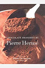 Chocolate Desserts by Pierre Herme Hardcover