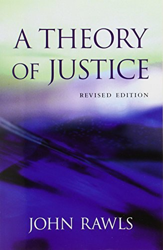 A Theory of Justice by Rawls, John Published by Belknap Press 2nd (second) edition (1999) Paperback