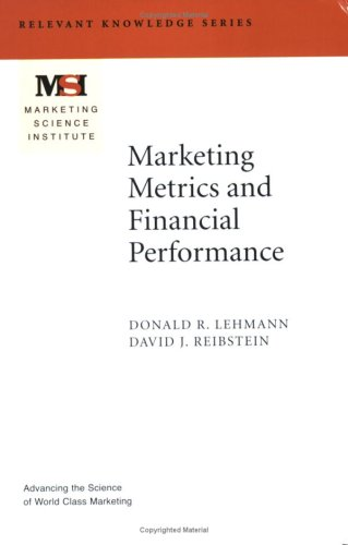 Marketing Metrics And Financial Performance  Marketing Science Institute  Msi  Relevant Knowledge Series