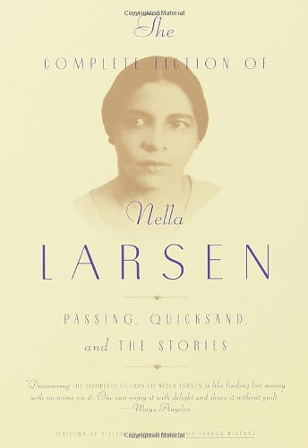 Complete Fiction Of Nella Larsen