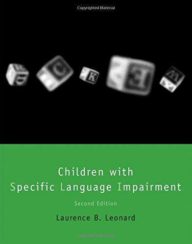 Children with Specific Language Impairment (Language, Speech, and Communication) by A Bradford Book