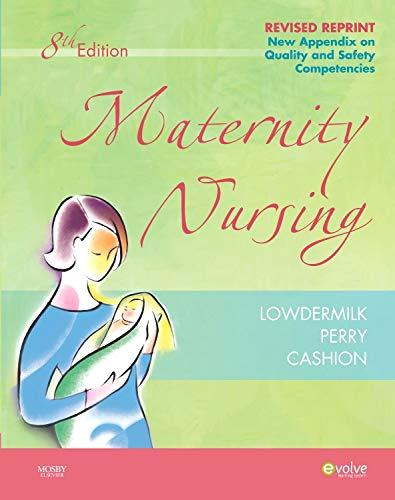 Maternity Nursing - Revised Reprint (Maternity Nursing (Lowdermilk))