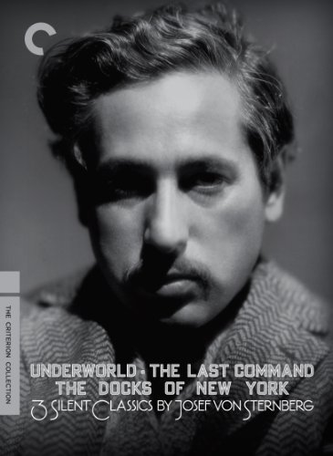 Three Silent Classics by Josef Von Sternberg (Underworld / Last Command / Docks of New York) (The Criterion Collection) by Criterion Collection