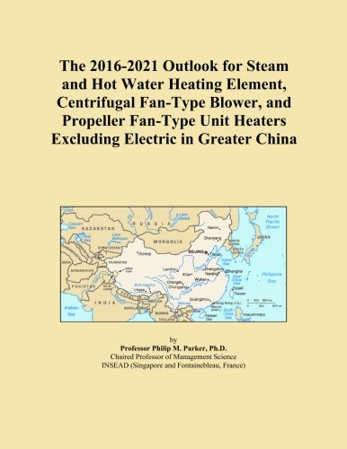 Element Heating Type (The 2016-2021 Outlook for Steam and Hot Water Heating Element, Centrifugal Fan-Type Blower, and Propeller Fan-Type Unit Heaters Excluding Electric in Greater China)