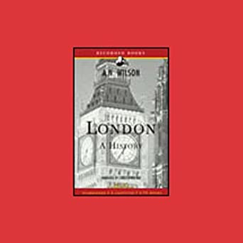 Amazon com: London: A History [Modern Library Chronicles] (Audible