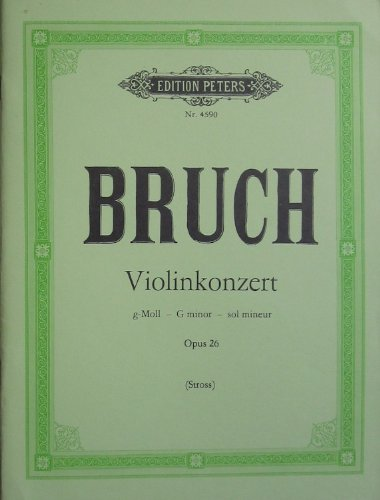 Bruch - Violin Concerto in G minor Op.26 (with piano accompaniment) (Bruch Violin Concerto In G Minor Sheet Music)