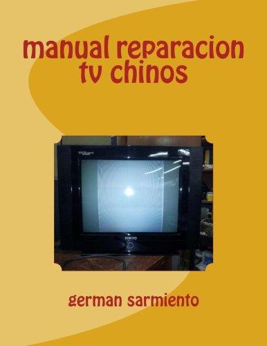 manual reparacion tv chinos (Spanish Edition) ebook