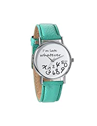 JewelryWe Novelty Women Ladies Girls Watches Whatever I'm Late Anyway Valentine Gift Leather Strap Quartz Wrist Watch(Green)