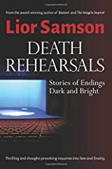 Death Rehearsals: Stories of Endings Dark and Bright Paperback