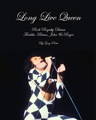 Long Live Queen: Rock Royalty Discuss Freddie, Brian, John & Roger