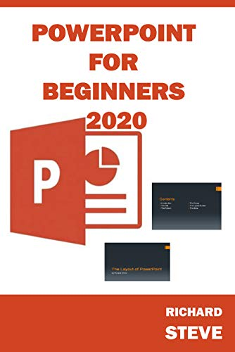 POWERPOINT FOR BEGINNERS 2020: Beginners