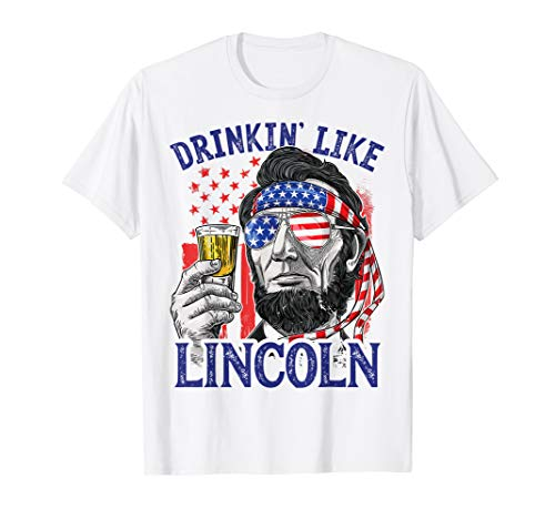 Drinking Like Lincoln 4th of July Men Abraham Merica Flag T-Shirt