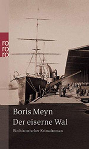 Der eiserne Wal: Ein historischer Kriminalroman (Familie Bischop ermittelt, Band 2)