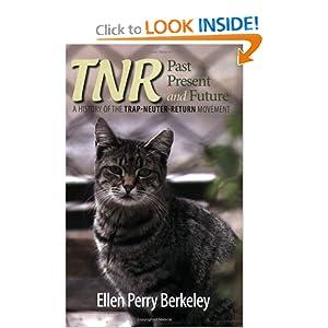 TNR: Past, Present and Future: A History of the Trap-Neuter-Return Movement