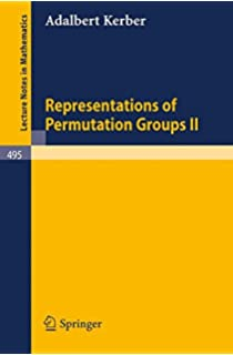 Representations of Permutation Groups II (Lecture Notes in Mathematics)