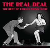 The Real Deal - The Best of Today's Swing Music