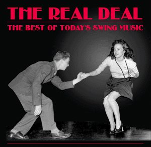 The Real Deal - The Best of Today's Swing Music by Free Falls Ent.