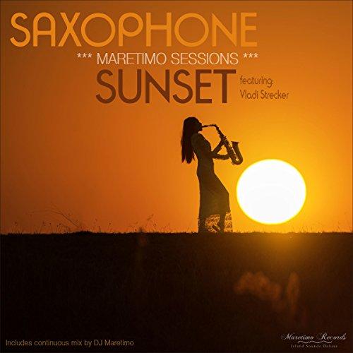 - Maretimo Sessions: Saxophone Sunset (Smooth Jazz Lounge Music)