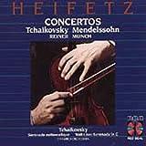 Heifetz Concertos: Tchaikovsky/Mendelssohn, Reiner/Munch