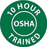 NMC HH107 2'' x 2'' PS Vinyl Hard Hat Emblem w/Legend: ''10 Hour Osha Trained'', 12 Packs of 25 pcs