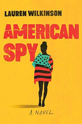 Book Cover: American Spy: A Novel