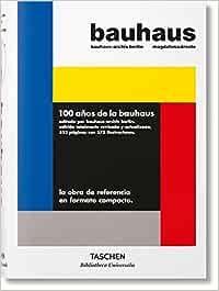Bauhaus. Edición actualizada (Bibliotheca Universalis)
