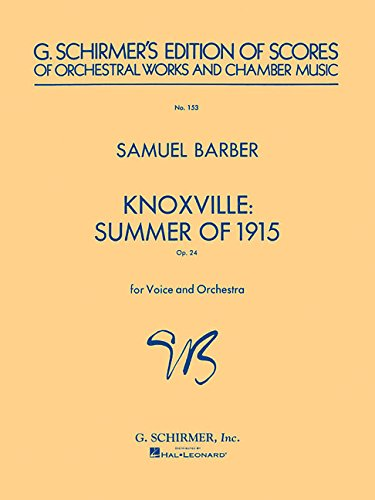 Knoxville: Summer of 1915: Study Score No. 153