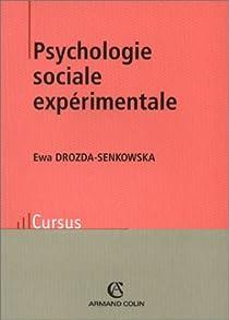 Psychologie sociale expérimentale par Drozda-Senkowska