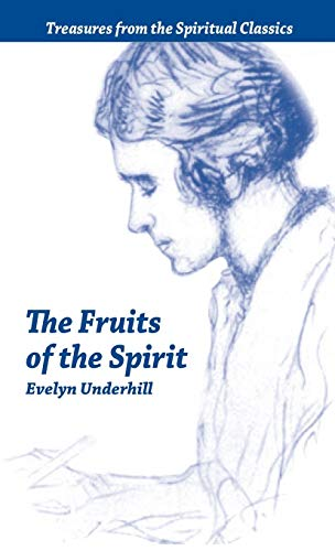 Fruits of the Spirit: Treasures from the Spiritual Classics