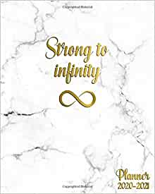 Strong To Infinity 2020-2021 Planner: Astonishing Marble ...