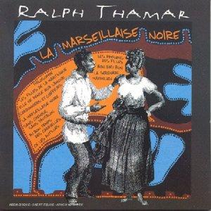 La Marseillaise Noire : Ralph Thamar: Amazon.es: Música