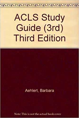 ACLS Study Guide (3rd) Third Edition