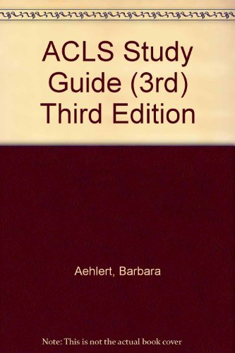 download acls study guide 3rd third edition book pdf audio id rh archistar rs Printable ACLS Algorithms 2016 ACLS Medications Cheat Sheet