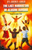 img - for Last Harmattan of Alusine Dunbar: A Novel of Magical Vision (African Writers Series) book / textbook / text book