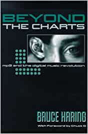 Beyond the Charts: Mp3 and the Digital Music Revolution