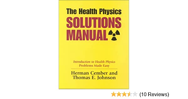 the health physics solutions manual herman cember thomas e rh amazon com Solution Science Solution Science