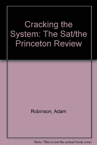 Cracking the System:The SAT (The Princeton Review)