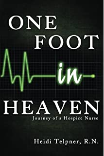 Final gifts understanding the special awareness needs and one foot in heaven journey of a hospice nurse fandeluxe Gallery