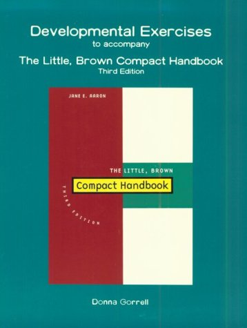 Developmental Exercises to Accompany the Little, Brown Compact Handbook