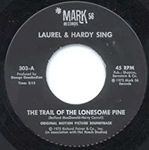 Laurel & Hardy Sing - THE Trail of the Lonesome Pine B/w Honolulu Baby