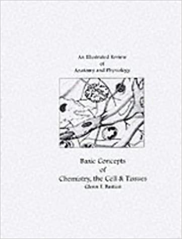 An Illustrated Review of Anatomy and Physiology: Chemistry, Cells ...