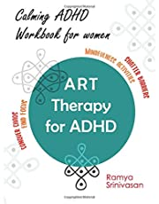 Art Therapy for ADHD: A unique ADHD workbook for adult women, Art to Manage Anxiety, Depression, Improve Concentration and Manage Stress