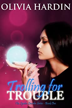 Trolling for Trouble (The Lynlee Lincoln Series Book 1) by [Hardin, Olivia]