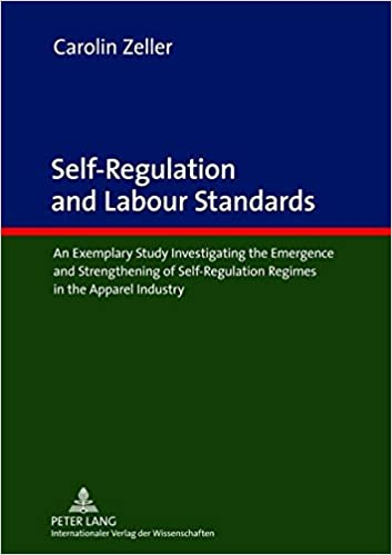 New Report On Self Regulation And >> Amazon Com Self Regulation And Labour Standards An Exemplary Study