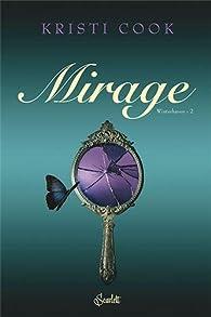 Winterhaven, Tome 2 : Mirage par Kristina Cook