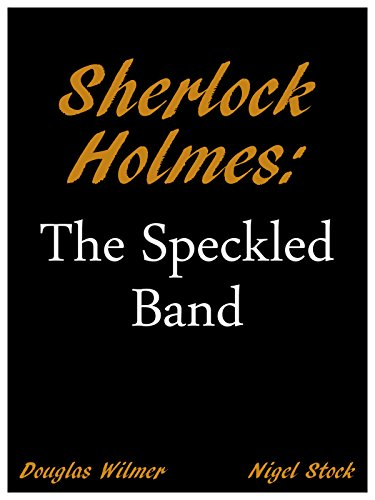 Sherlock Holmes: The Speckled Band ()